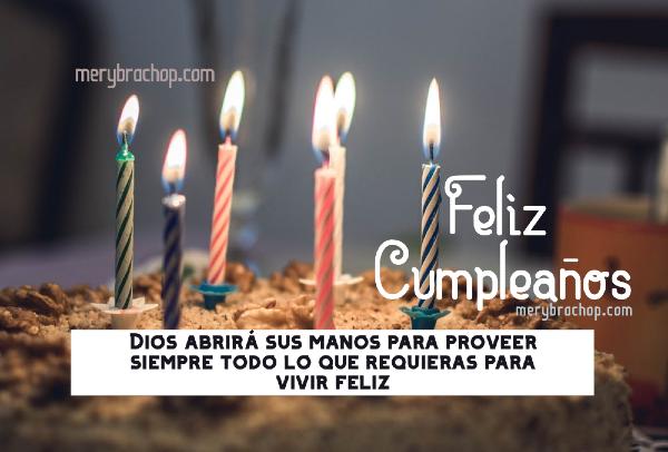 Dios proveera lo que necesitas mensaje cristiano para un amigo en su cumpleaños versos bonitos con torta velitas