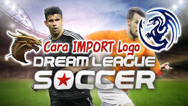 cara import logo dream league soccer 2016