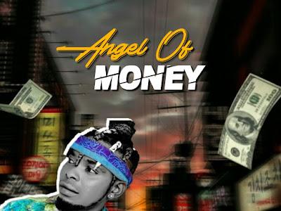 DOWNLOAD MUSIC: King Xpat - Angel Of Money