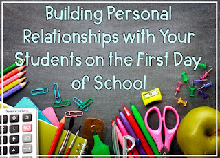 Building relationships with your upper elementary and middle school students on the first day of school