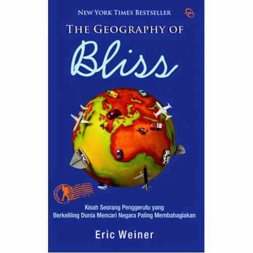 The geography of bliss written by eric weiner