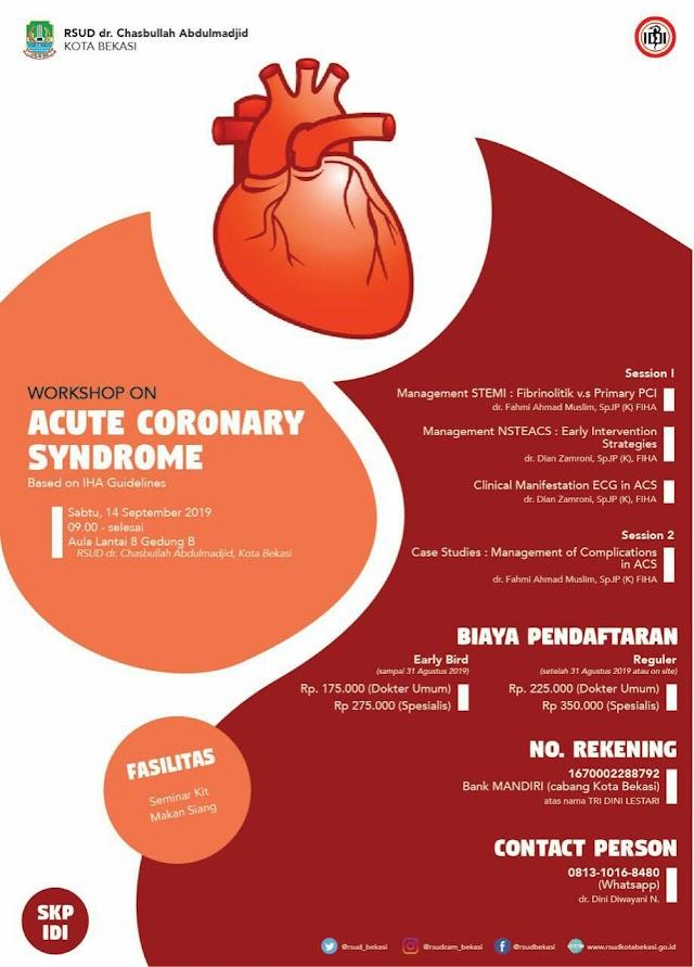 """""""Workshop on Acute Coronary Syndrome"""" Sabtu, 14 September 2019  Pukul: 09.00 - selesai"""