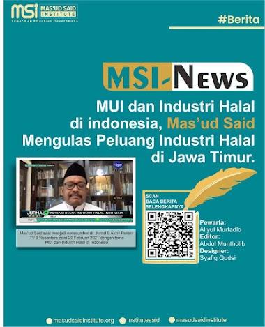 MUI dan Industri Halal  di indonesia, Mas'ud Said  Mengulas Peluang Industri Halal di Jawa Timur.