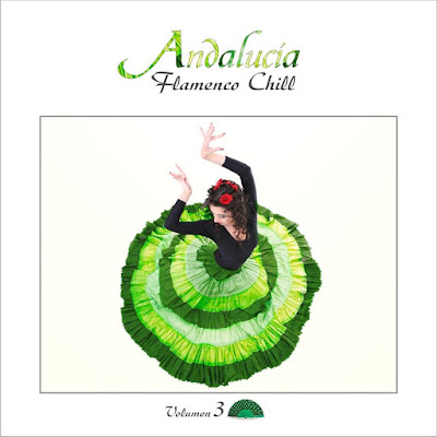 Artist: Various Artists Title Of Album: Andalucia Flamenco Chill, Vol. 3 : 2014