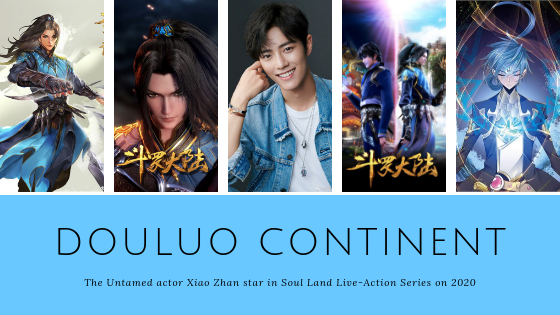"Soul Land Live-Action ""Douluo Continent"" in 2020"