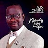 Music: Nobody Like You - A.O.Chuks (Honestly Speaking)