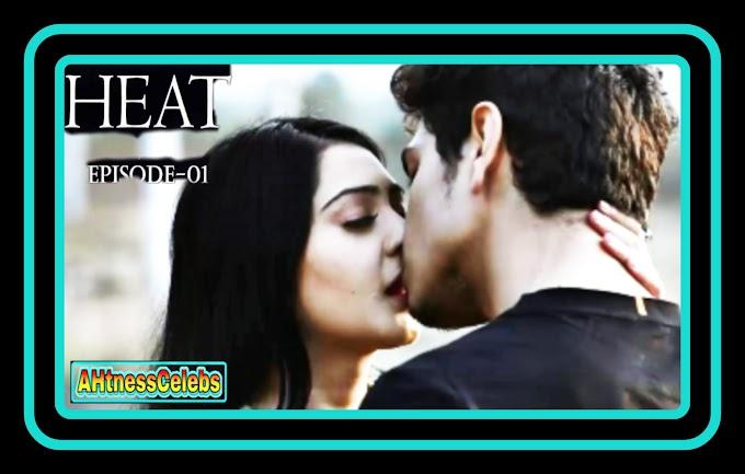 Heat (2021) - Dosti Cinema Hindi Hot Web Series (S01E01)