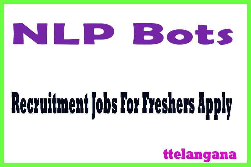 NLP Bots Recruitment Jobs For Freshers Apply