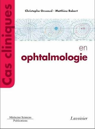 Cas cliniques en ophtalmologie.pdf