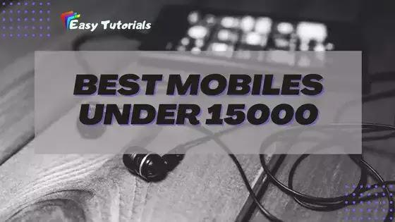 Best Mobile Under 15000 In December 2020