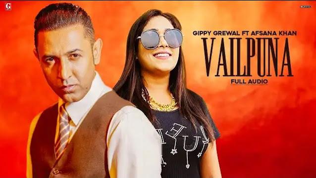 Gippy Grewal - Vailpuna Lyrics In Hindi   Afsana Khan