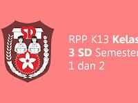 RPP K13 Kelas 3 SD Semester 1 dan 2