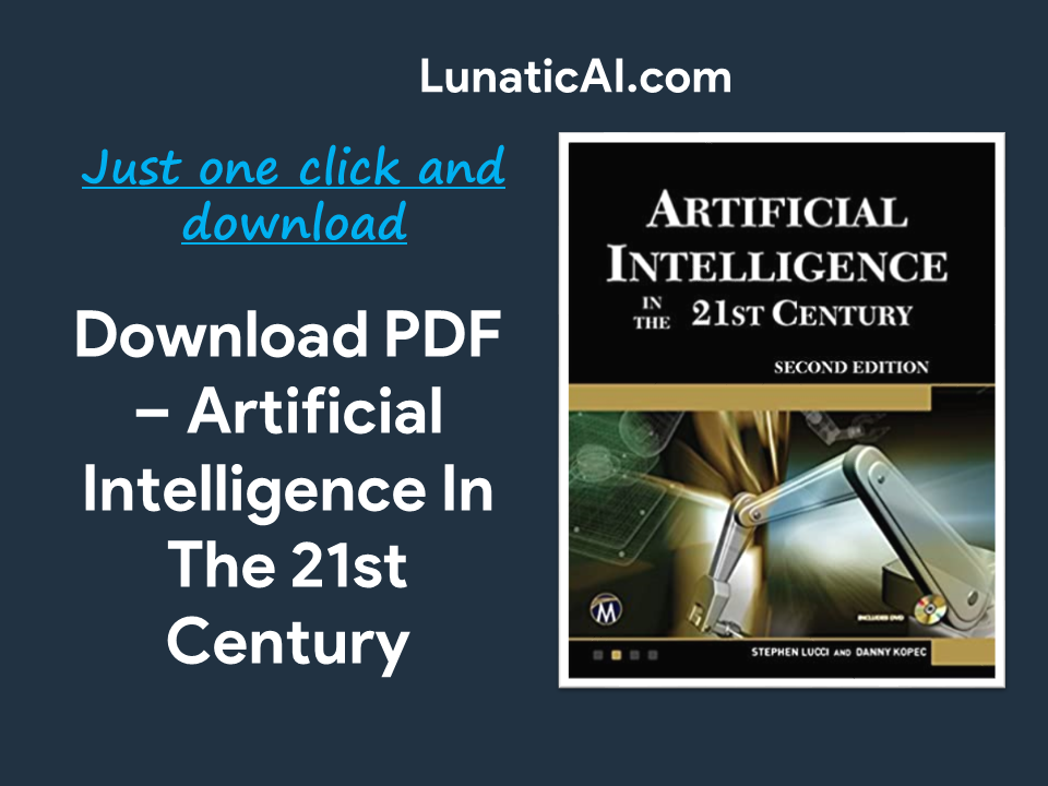 Artificial Intelligence in the 21st Century PDF