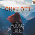 (MUSIC)- CHAT OUT BY YOUNG FACE PRODUCED BY YUNGKING
