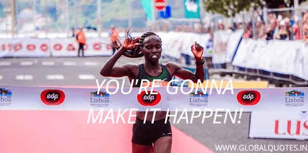 You're gonna make it happen.