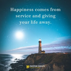 Happiness Habit: Give Your Life Away by Rick Warren