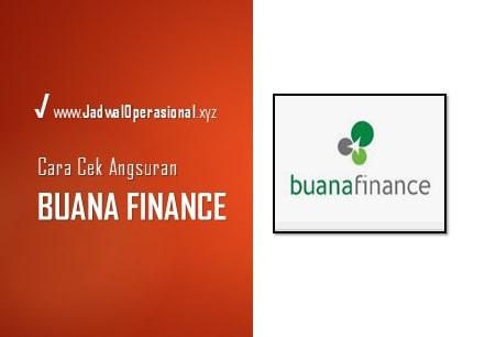 Cara Cek Angsuran Buana Finance