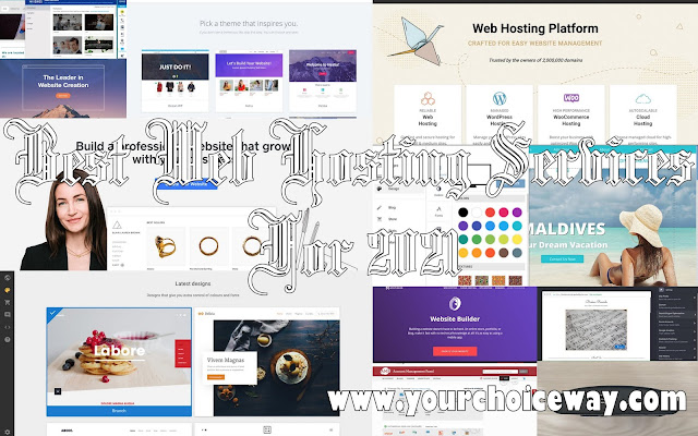 Best Web Hosting Services For 2021 - Your Choice Way