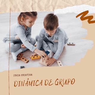 Dinâmica para primeiro dia de aula Educação Infantil