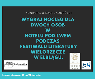 Konkurs! Literacki weekend w Hotelu pod Lwem - wygraj nocleg podczas Festiwalu Wielorzecze