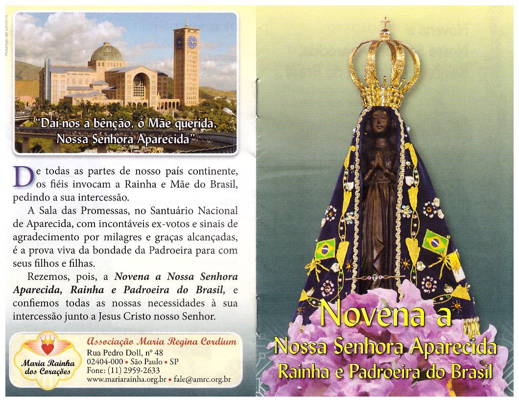 Nossa Senhora Aparecida Padroeira Do Brasil: PAREDINHA: Novena A Nossa Senhora Aparecida Rainha E