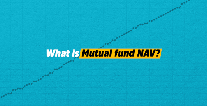 What Is The Importance Of NAV In The Mutual Funds?