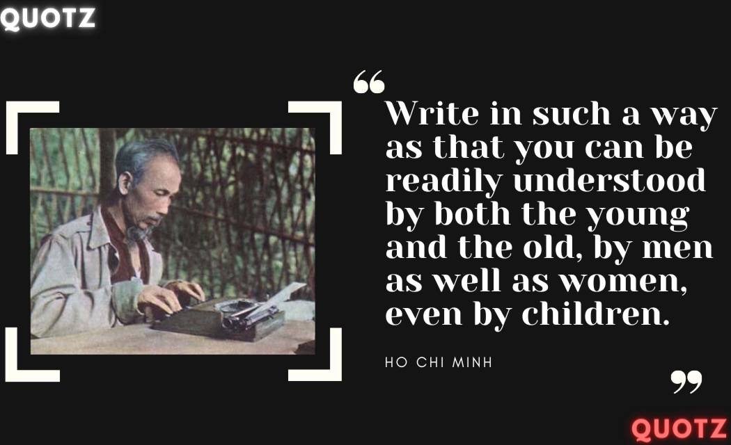 So, Lets Checkout Some Quotes By Ho Chi Minh With Quote Images:-