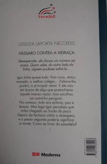 Pássaro contra a vidraça. Giselda Laporta Nicolelis. Editora Moderna. Coleção Veredas. Contracapa de Livro. 2003.