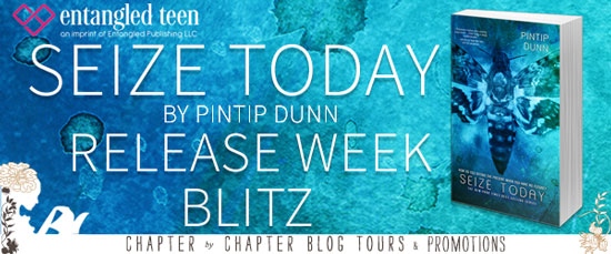 Seize Today by Pintip Dunn