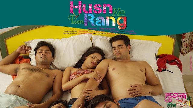 Husn Ke Teen Rang (2016) Hindi Hot Movie Full HDRip 720p Bluray