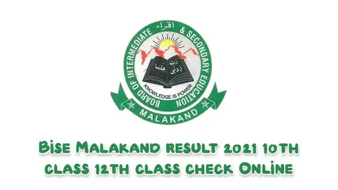 Bise Malakand result 2021 10th class 12th class check Online