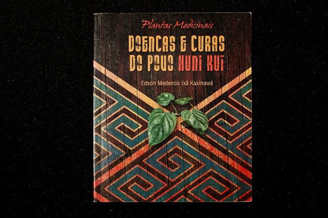 Livro - Doenças e Curas do Povo - Huni Kuin -Edson Medeiros Ixã Kaxinawá-7