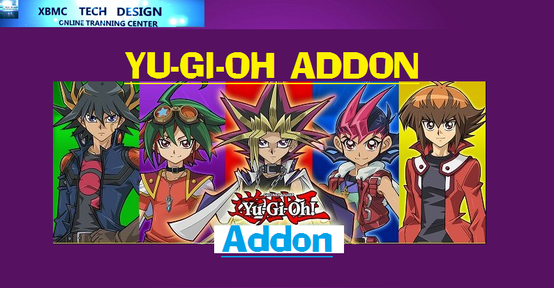 Download YU-GI-OH Addon IPTV for Live Tv Download YU-GI-OH Addon IPTV For IPTV- Kodi-XBMC