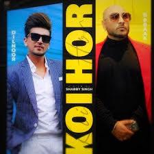 Koi Hor Lyrics