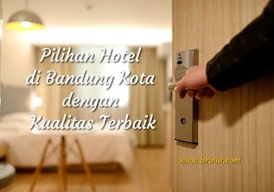 Hotel di Bandung kota