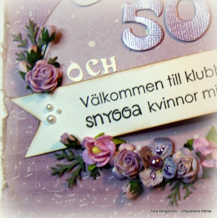 femtio års gratulationer Löfquistens hörna: Grattis i lila toner. femtio års gratulationer