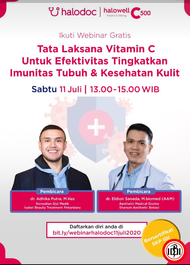 """webinar dengan Topik *""""Tata Laksana Vitamin C Untuk Efektivitas Tingkatkan Imunitas Tubuh dan Kesehatan Kulit""""* pada :     Hari/Tanggal : Sabtu, 11 Juli 2020  Waktu : 13.00 – 15.00 WIB"""