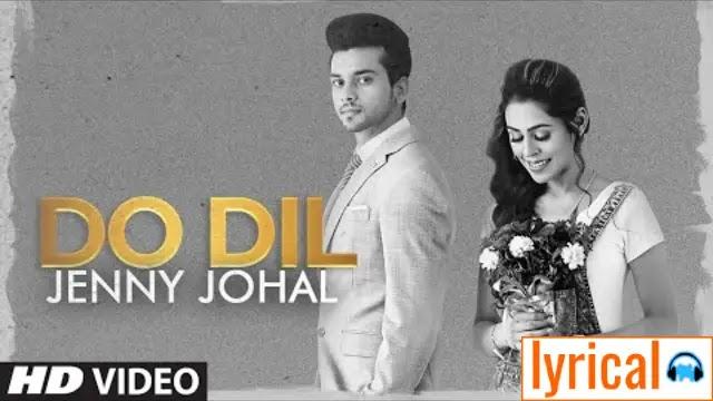 Do Dil Full Song Lyrics – Jenny Johal