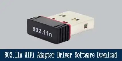 802.11n WiFi Adapter Driver Software (Free Download 2021)