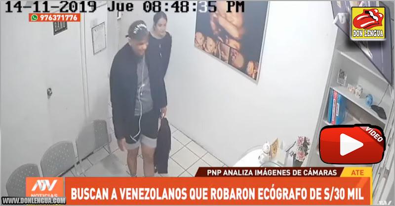 SE BUSCAN : Pareja Venezolana asaltó una clínica y se robaron un ecógrafo en Perú