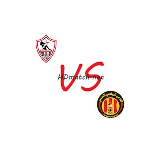 مباراة الترجي التونسي والزمالك بث مباشر مشاهدة اون لاين اليوم 6-3-2020 بث مباشر دوري أبطال أفريقيا يلا شوت espérance tunis vs al zamalek
