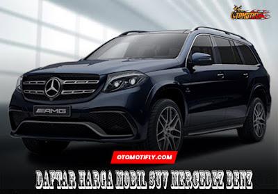 Daftar Harga Mobil SUV Mercedes Benz
