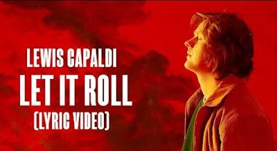 Let It Roll Lyrics !! Lewis Capaldi !!