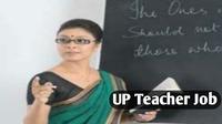 UP Teacher Job | up teacher vacancy