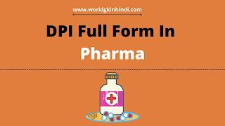 DPI Full Form In Pharma