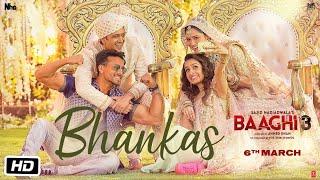 Bhankas (LYRICS) - Baaghi 3
