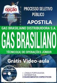 Apostila GasBrasiliano 2017 - Técnico de Operação Júnior - Concurso Gas Brasiliano.