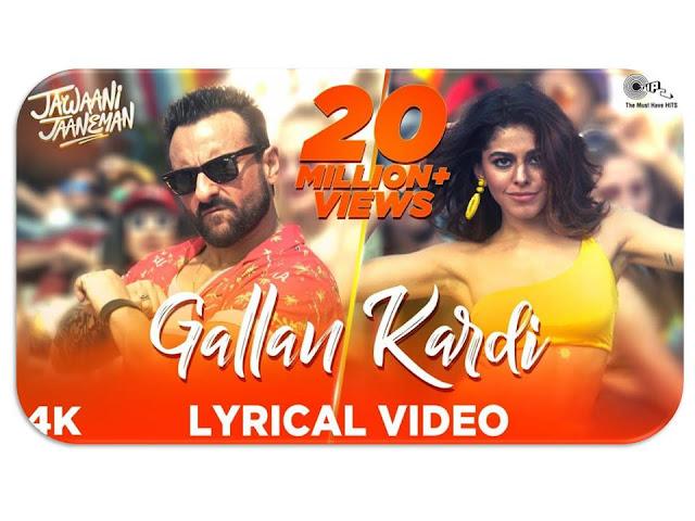 Gallan Kardi Lyrics in Hindi | Jawaani Jaaneman | Saif Ali Khan | Tabu | Alaya