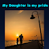 My daughter is my pride