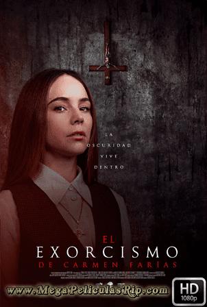 El Exorcismo De Carmen Farias [1080p] [Latino] [MEGA]